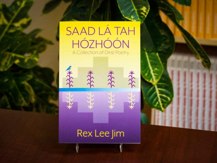 Press Release: Saad Lá Tah Hózhóón: A Collection of Diné Poetry