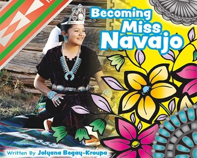 Becoming Miss Navajo
