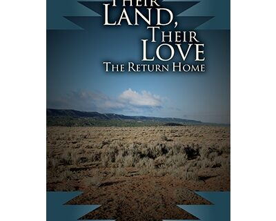 Their Land, Their Love: The Return Home