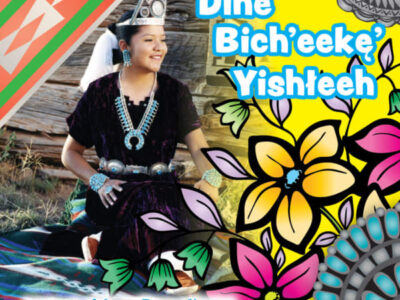 Diné Bich'eekę' Yishłeeh (Becoming Miss Navajo Navajo Edition)